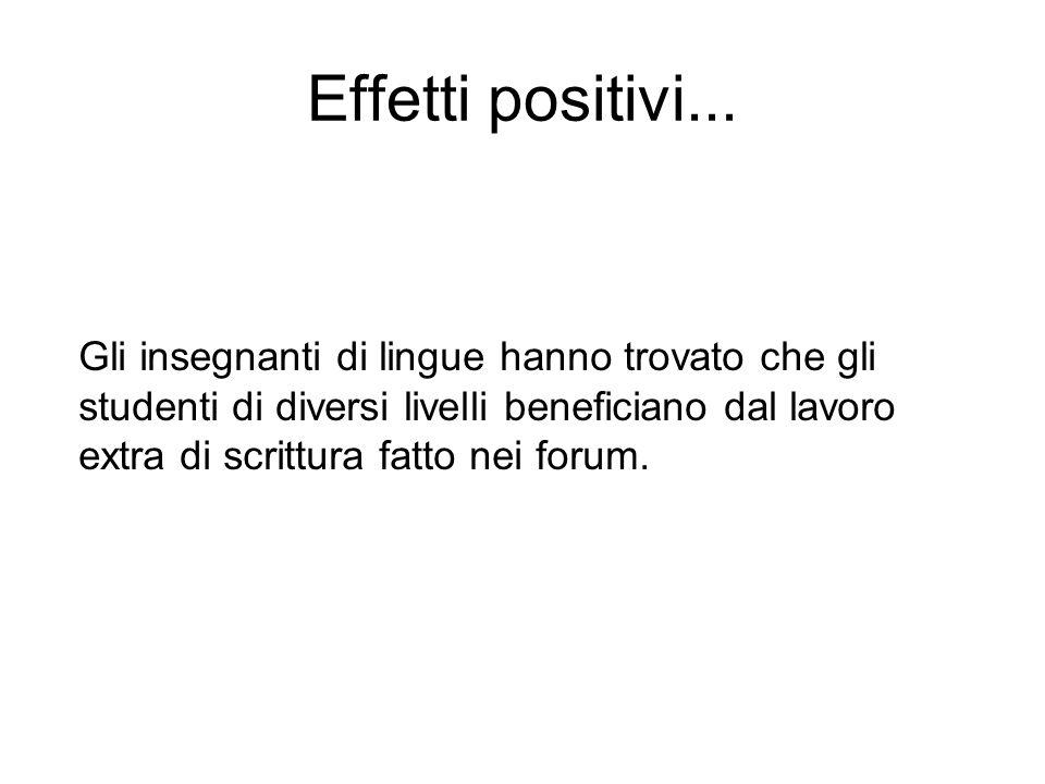 Effetti positivi...