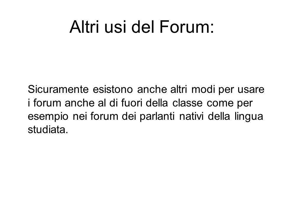 Altri usi del Forum: