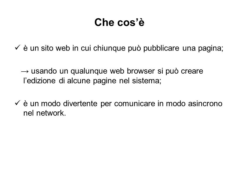 Che cos'è è un sito web in cui chiunque può pubblicare una pagina;