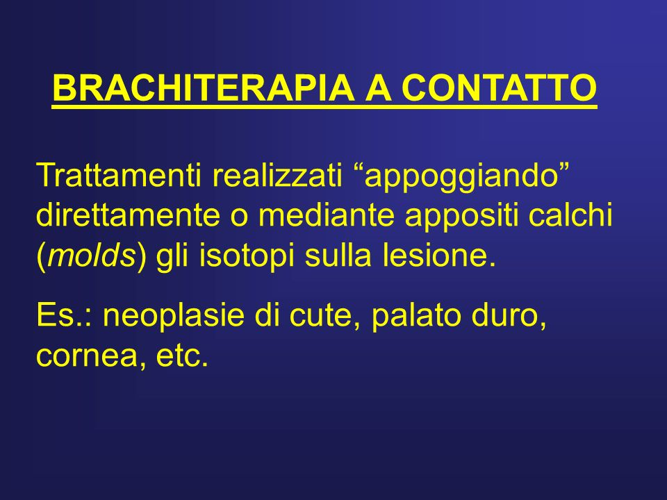 BRACHITERAPIA A CONTATTO