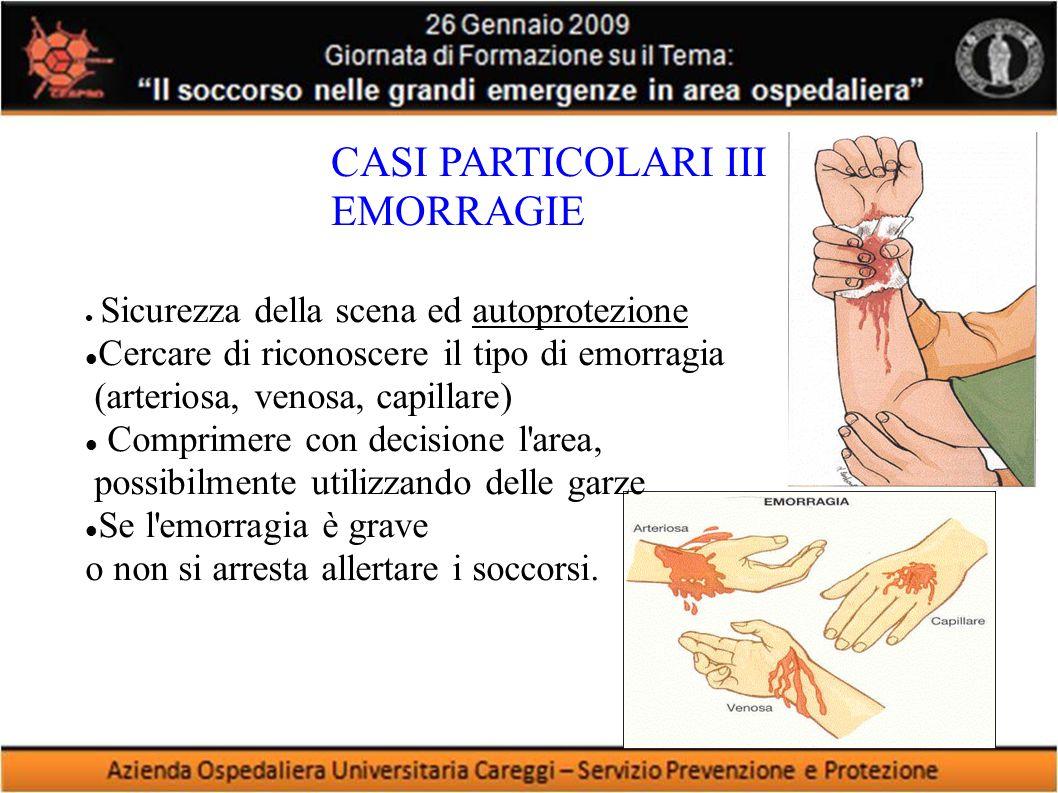 CASI PARTICOLARI III EMORRAGIE
