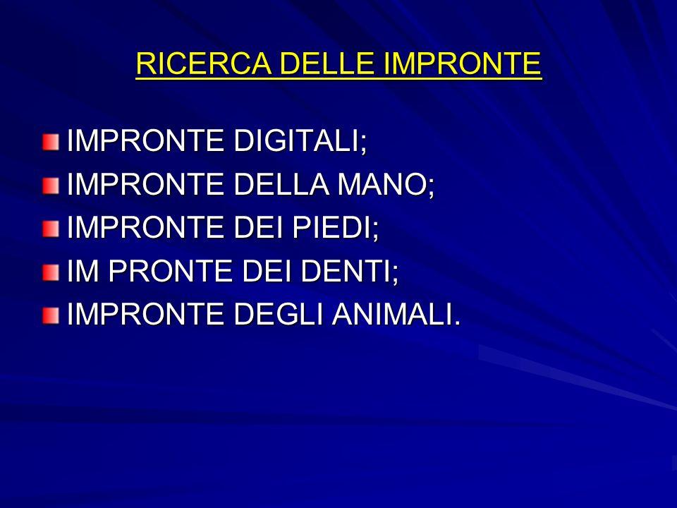 RICERCA DELLE IMPRONTE