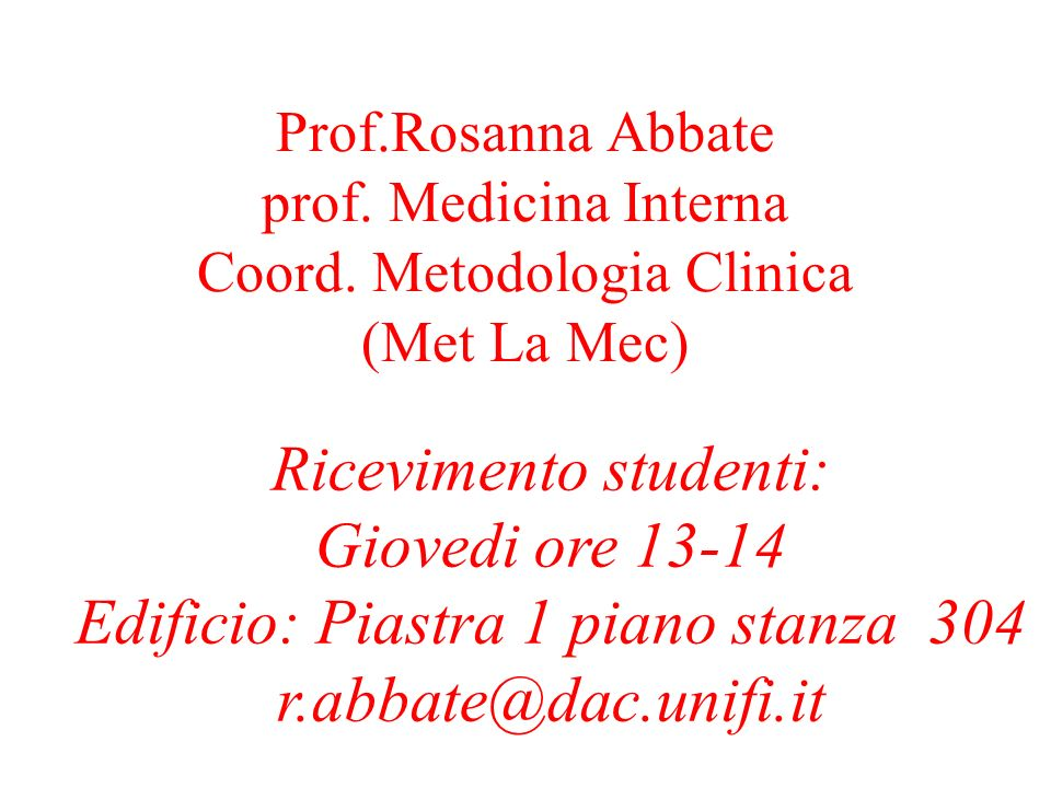 Prof. Rosanna Abbate prof. Medicina Interna Coord