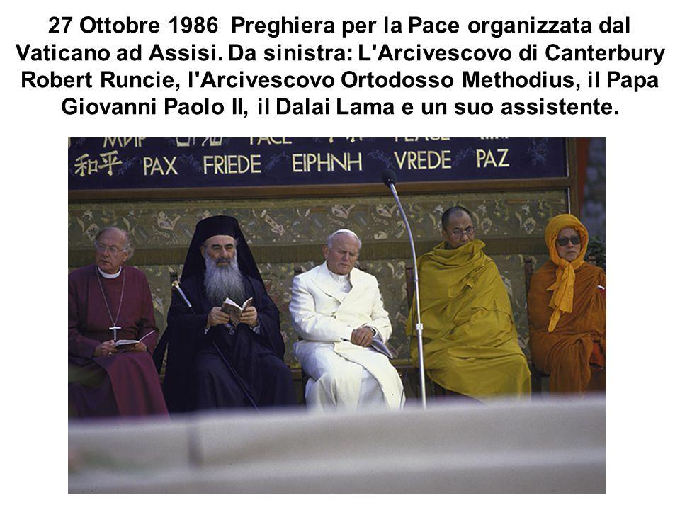 27 Ottobre 1986 Preghiera per la Pace organizzata dal Vaticano ad Assisi.