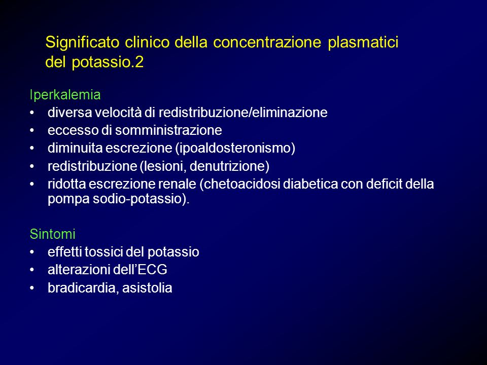 Significato clinico della concentrazione plasmatici del potassio.2