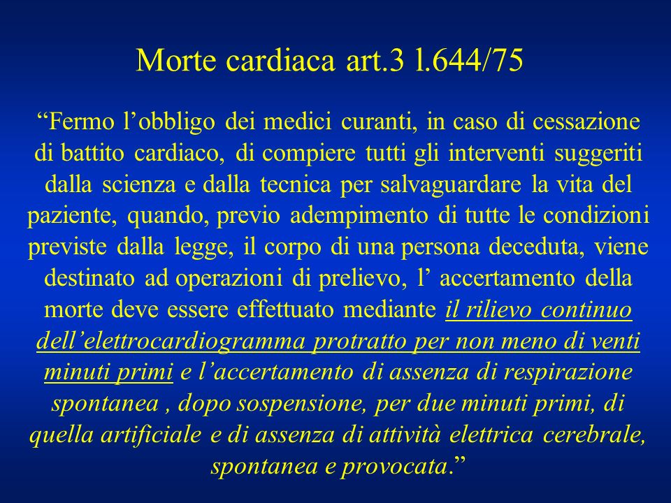 Morte cardiaca art.3 l.644/75
