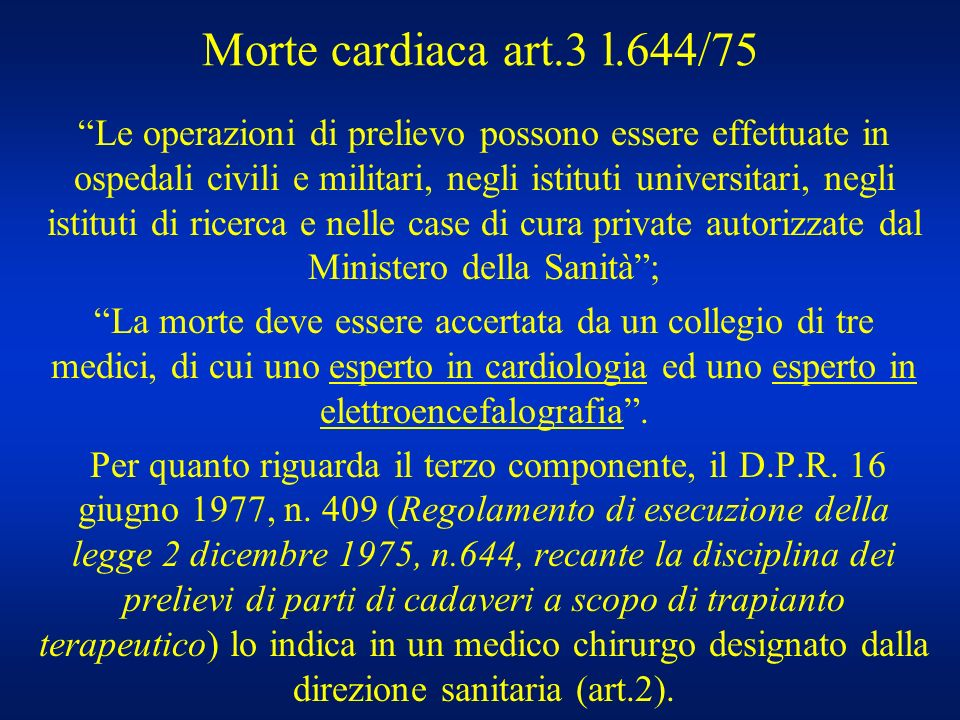 Morte cardiaca art.3 l.644/75
