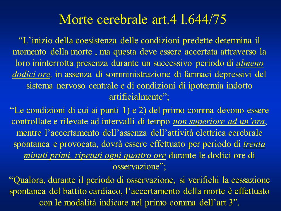 Morte cerebrale art.4 l.644/75
