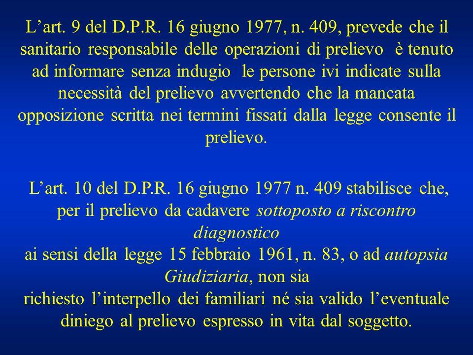 ai sensi della legge 15 febbraio 1961, n. 83, o ad autopsia