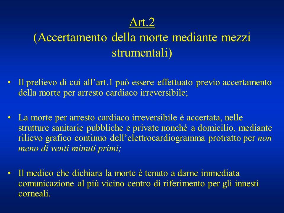 Art.2 (Accertamento della morte mediante mezzi strumentali)