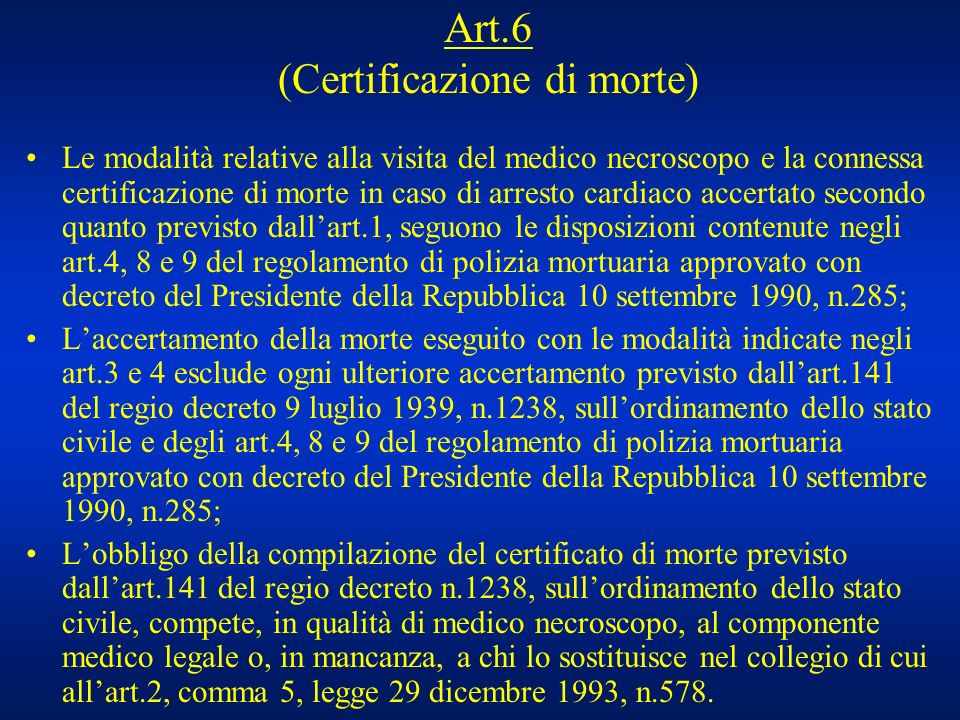 Art.6 (Certificazione di morte)