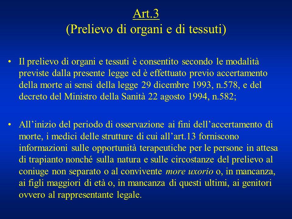 Art.3 (Prelievo di organi e di tessuti)