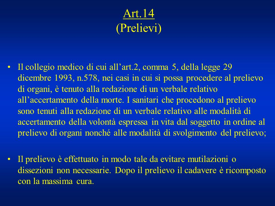 Art.14 (Prelievi)