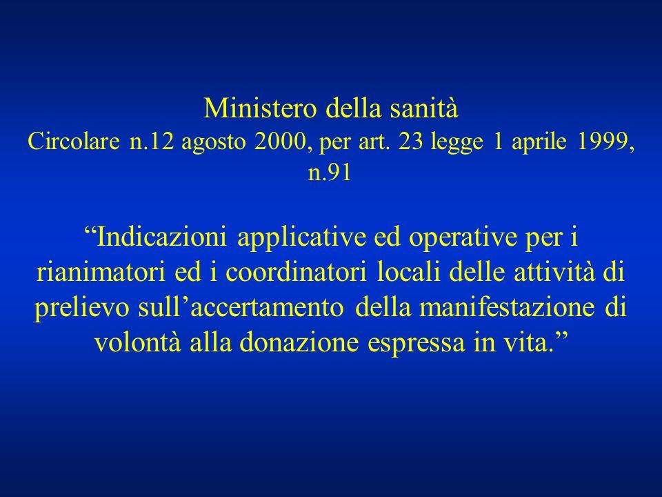 Ministero della sanità Circolare n. 12 agosto 2000, per art