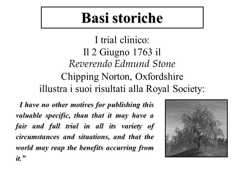 Basi storiche I trial clinico: Il 2 Giugno 1763 il