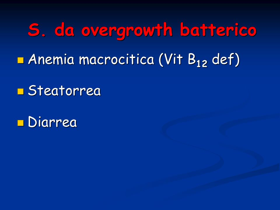 S. da overgrowth batterico