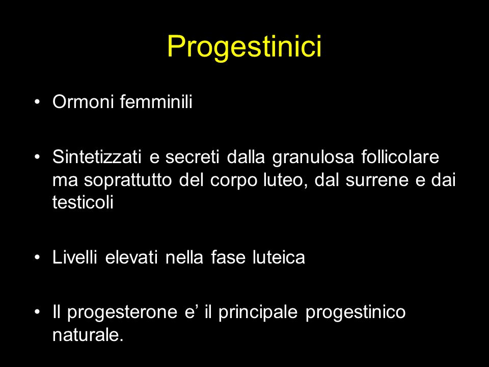 Progestinici Ormoni femminili