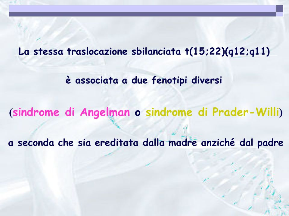 (sindrome di Angelman o sindrome di Prader-Willi)