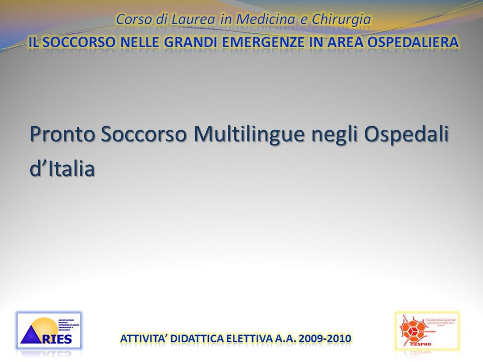 Pronto Soccorso Multilingue negli Ospedali d'Italia