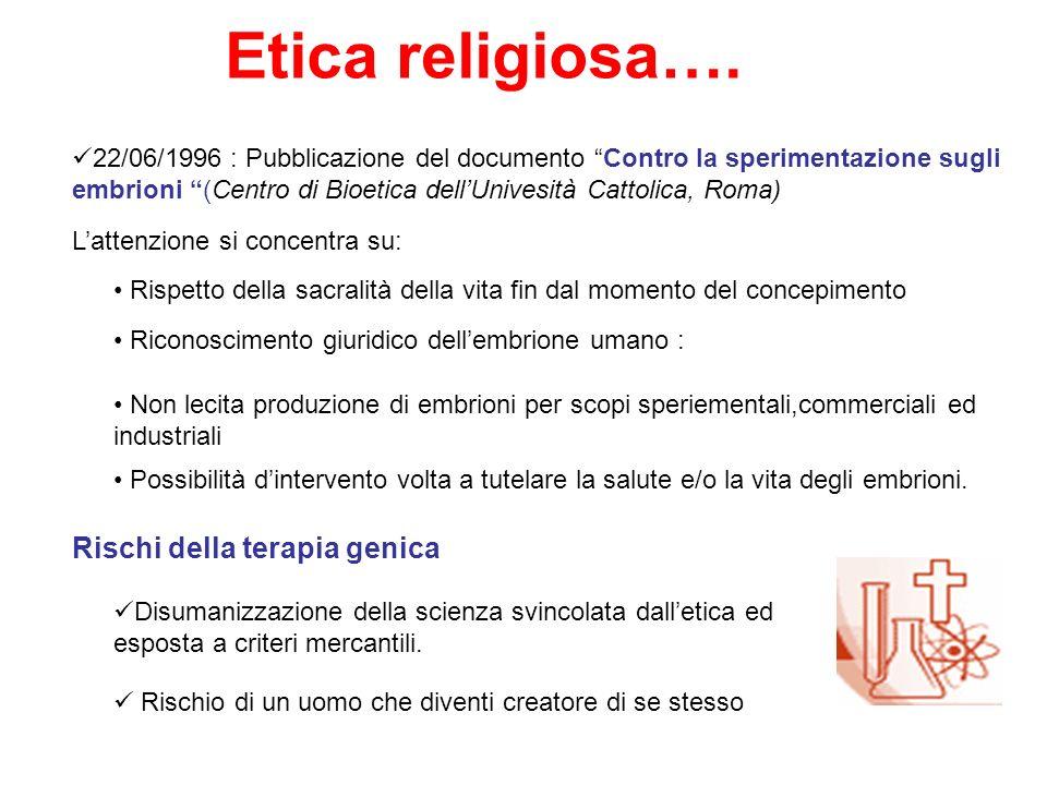 Etica religiosa…. Rischi della terapia genica