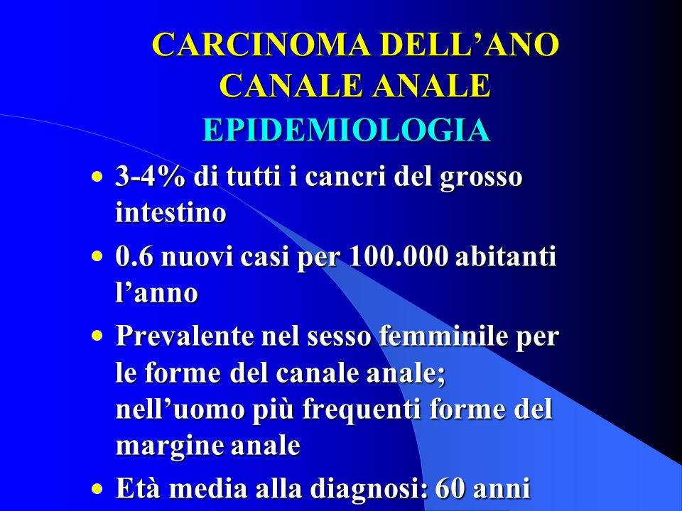 CARCINOMA DELL'ANO CANALE ANALE