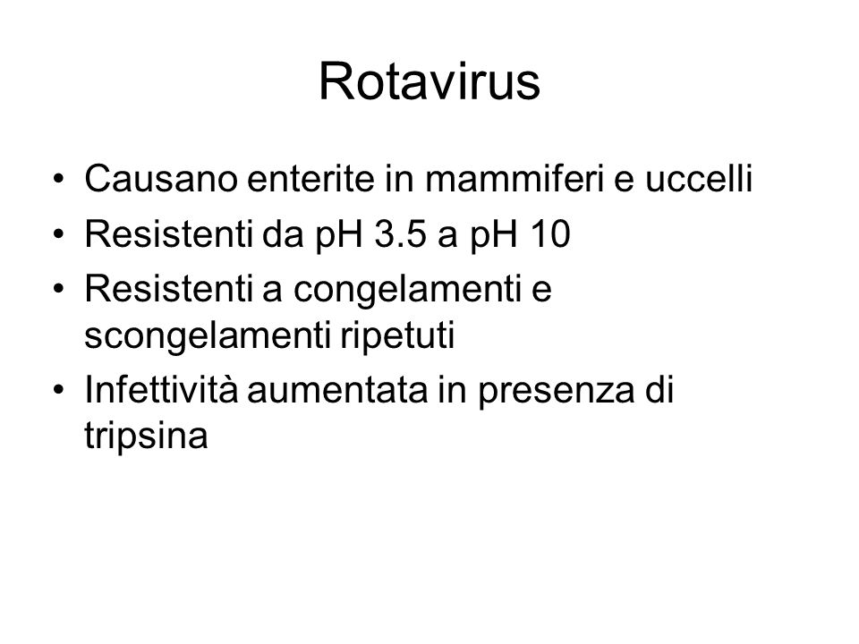 Rotavirus Causano enterite in mammiferi e uccelli