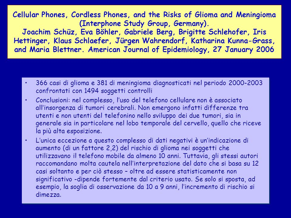 Cellular Phones, Cordless Phones, and the Risks of Glioma and Meningioma (Interphone Study Group, Germany).
