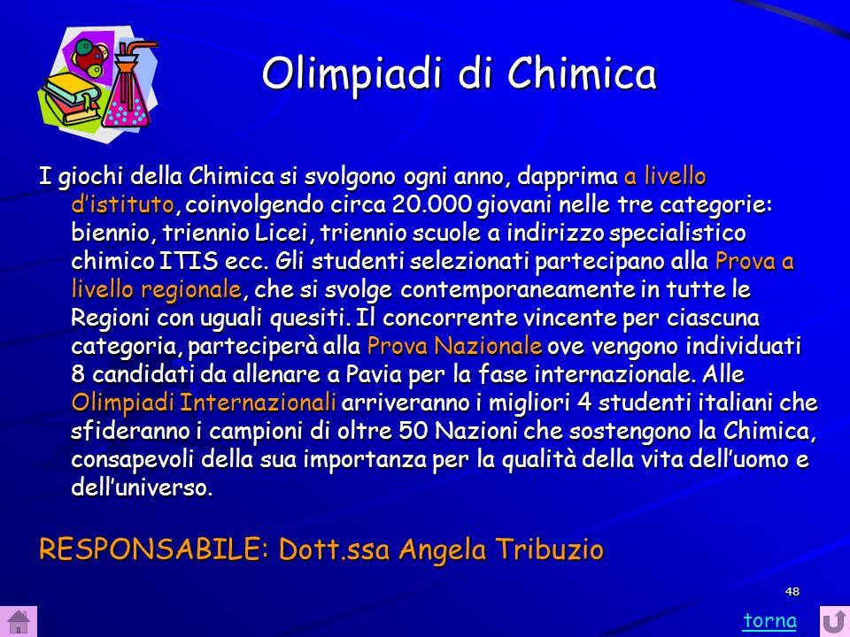 Olimpiadi di Chimica RESPONSABILE: Dott.ssa Angela Tribuzio