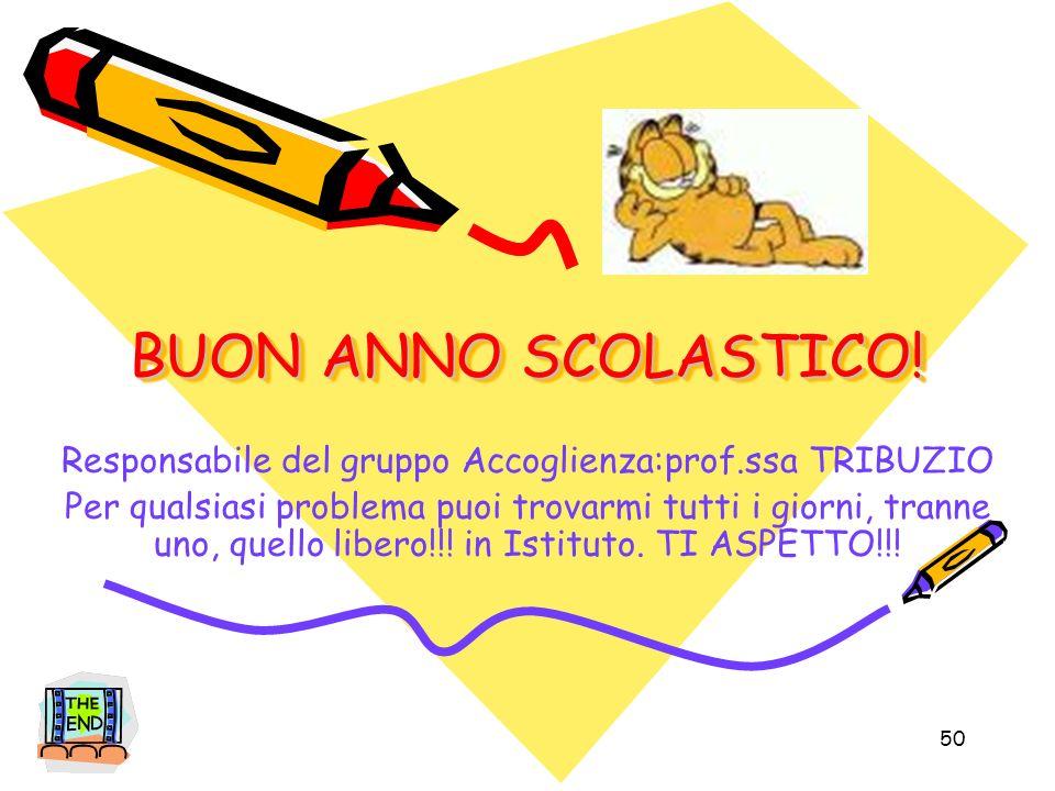 Responsabile del gruppo Accoglienza:prof.ssa TRIBUZIO