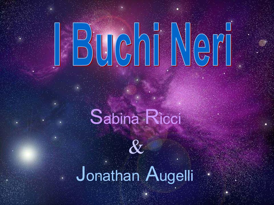 I Buchi Neri Sabina Ricci & Jonathan Augelli