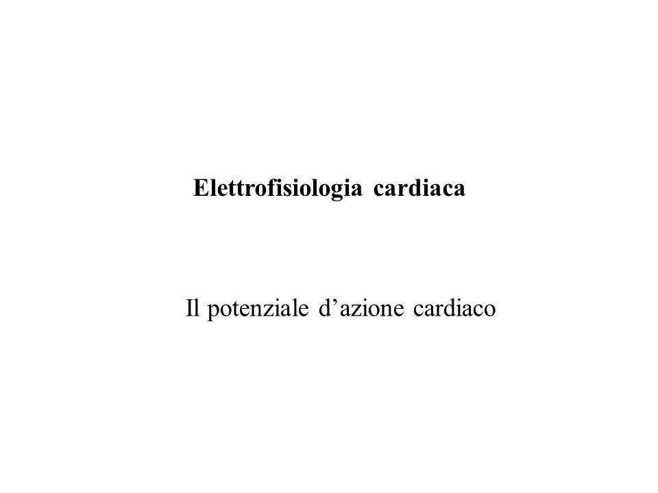 Elettrofisiologia cardiaca