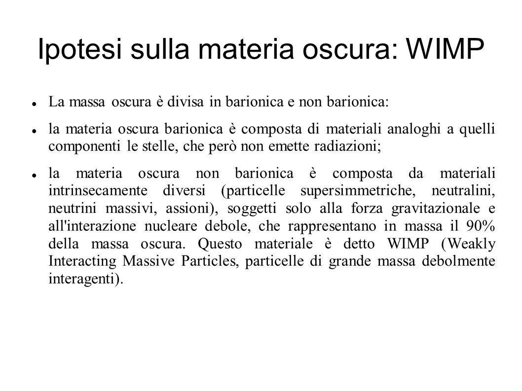 Ipotesi sulla materia oscura: WIMP