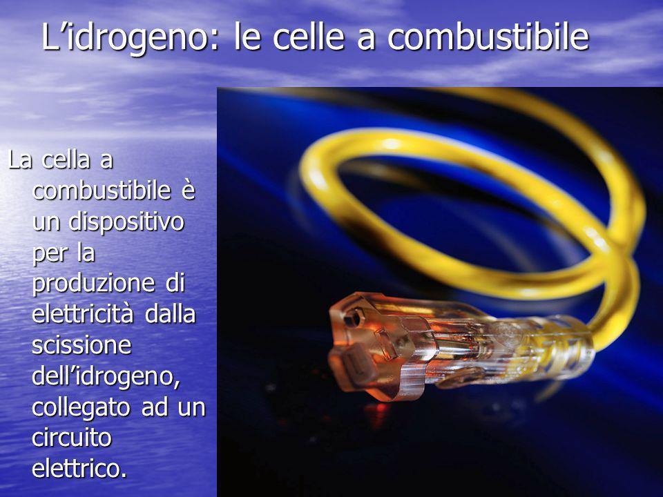 L'idrogeno: le celle a combustibile