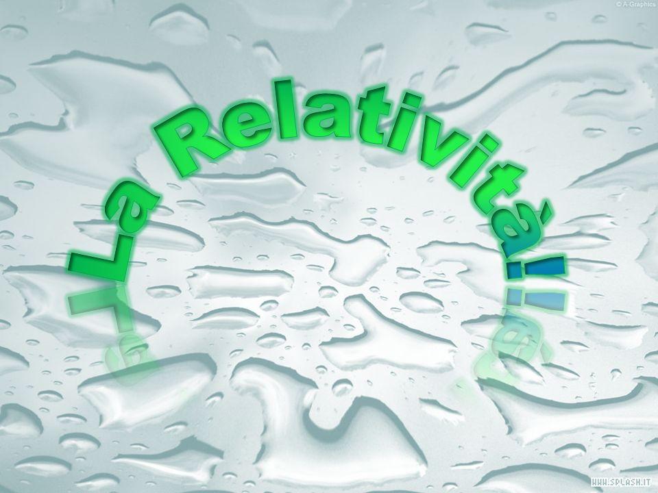 La Relatività!