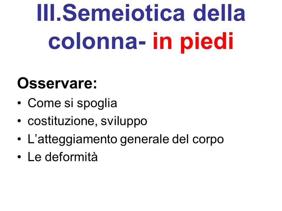 III.Semeiotica della colonna- in piedi