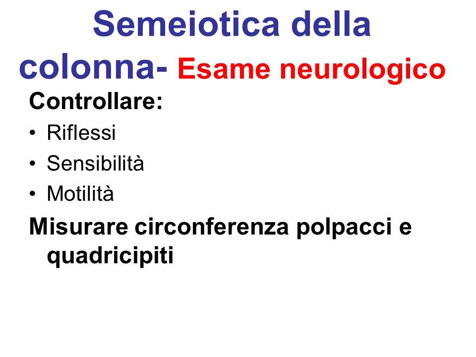 Semeiotica della colonna- Esame neurologico
