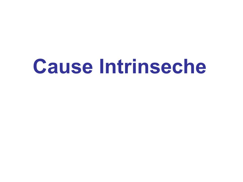 Cause Intrinseche
