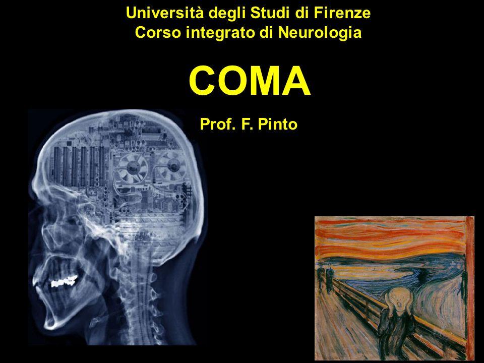 Università degli Studi di Firenze Corso integrato di Neurologia COMA