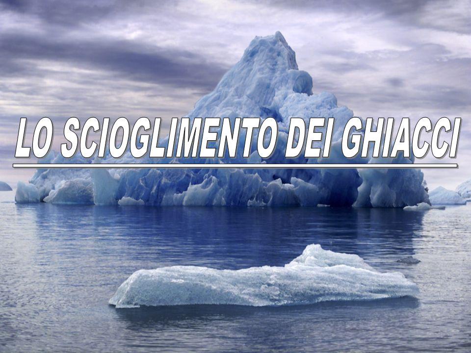 LO SCIOGLIMENTO DEI GHIACCI