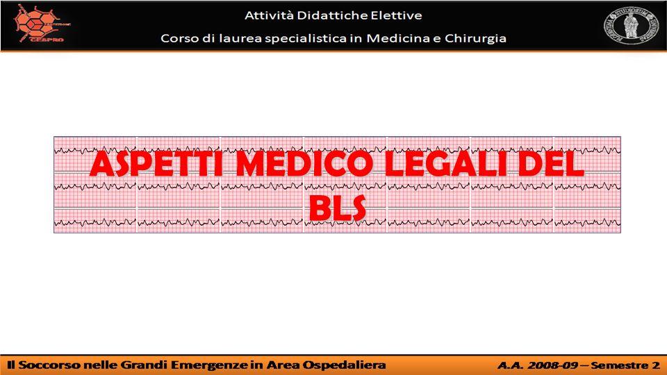 ASPETTI MEDICO LEGALI DEL BLS
