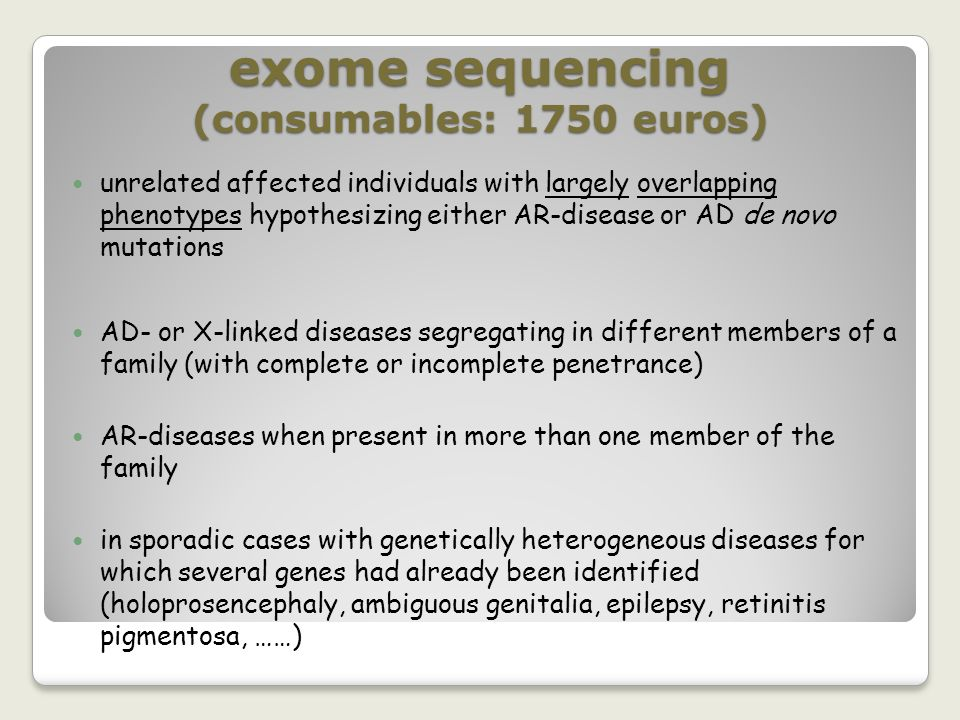 exome sequencing (consumables: 1750 euros)