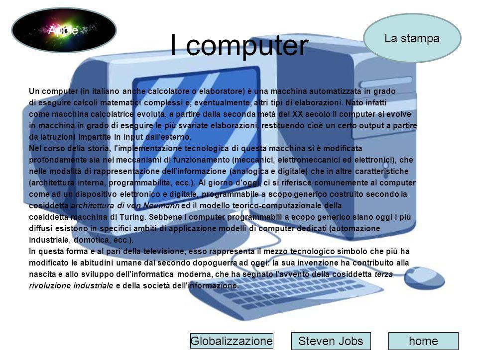 I computer Apple La stampa Globalizzazione Steven Jobs home