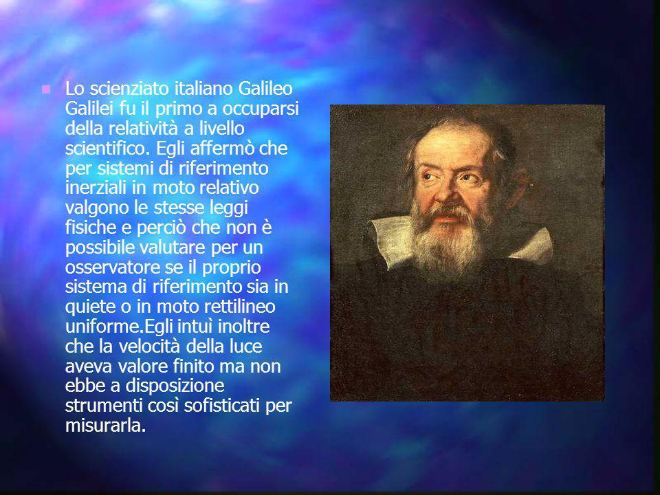 Lo scienziato italiano Galileo Galilei fu il primo a occuparsi della relatività a livello scientifico.