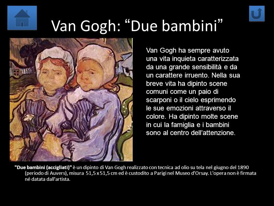 Van Gogh: Due bambini