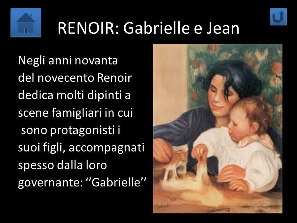 RENOIR: Gabrielle e Jean