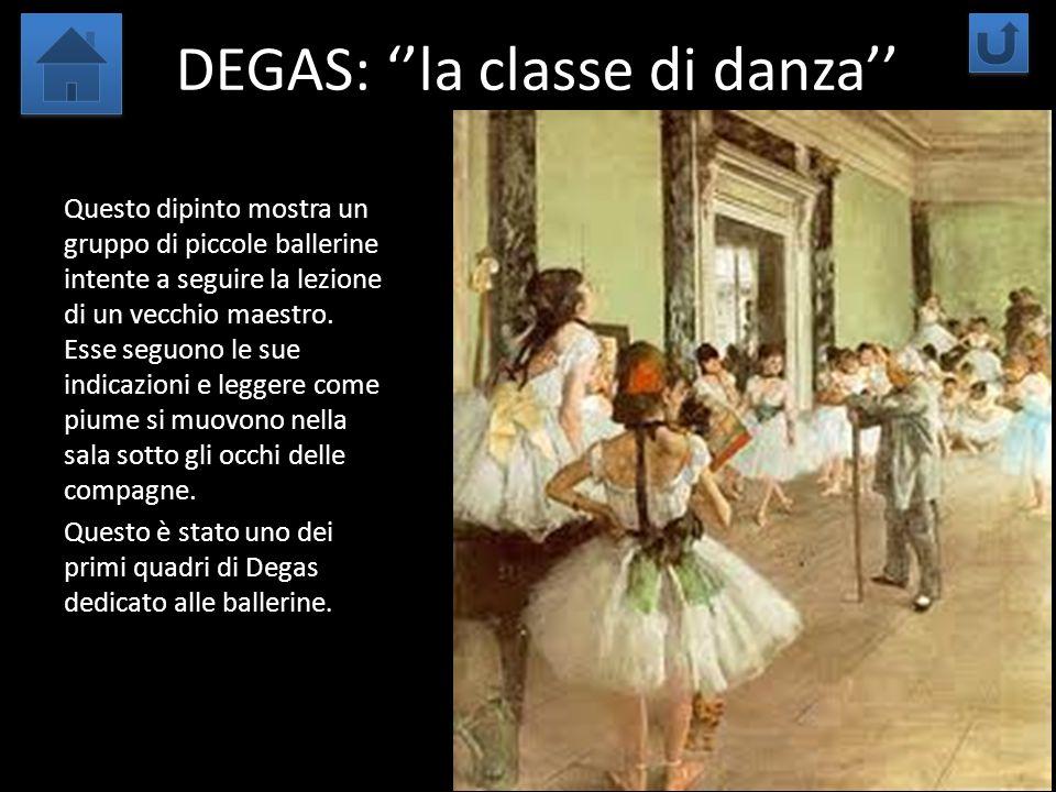 DEGAS: ''la classe di danza''
