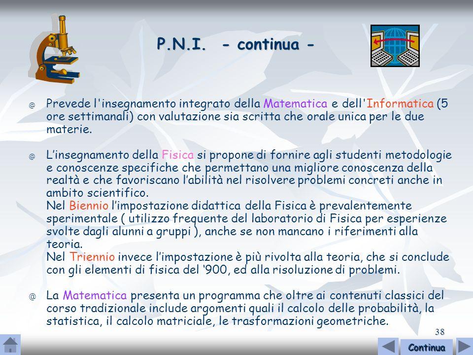 P.N.I. - continua -