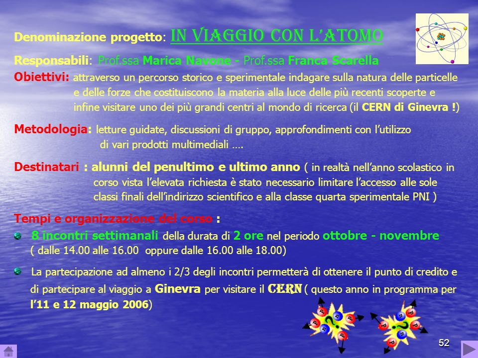 Denominazione progetto: IN VIAGGIO CON L'ATOMO