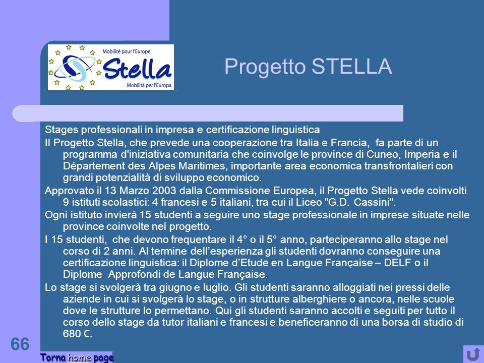 Progetto STELLA Stages professionali in impresa e certificazione linguistica.