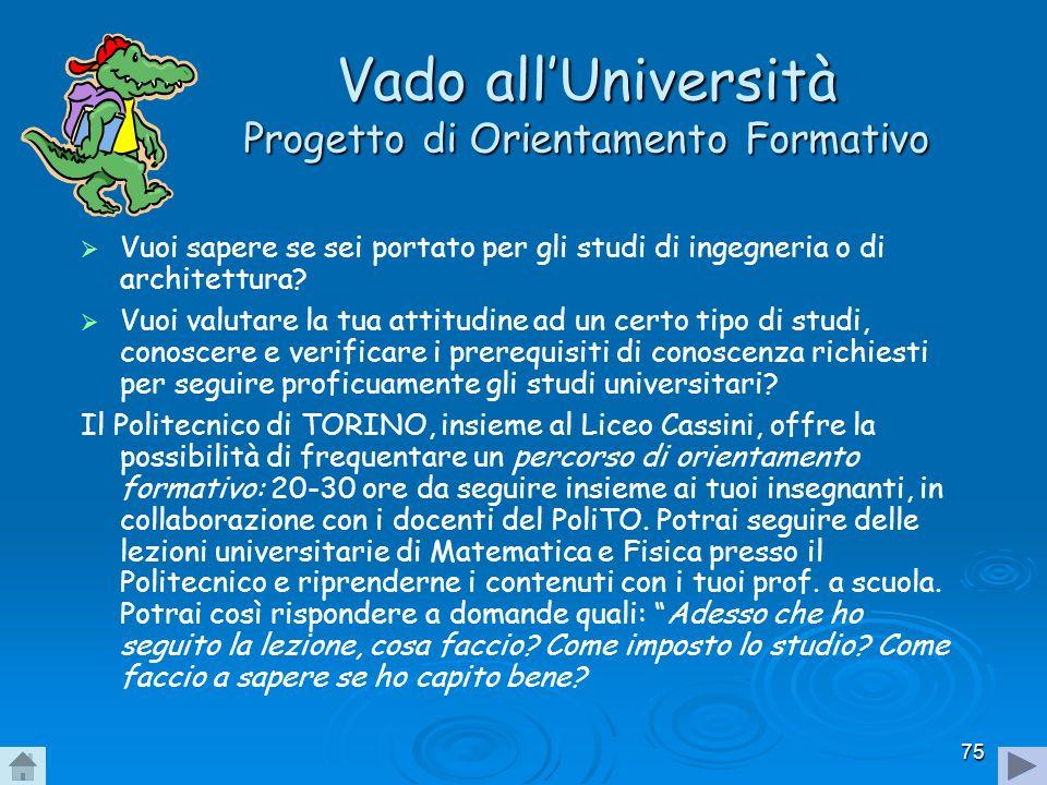 Vado all'Università Progetto di Orientamento Formativo